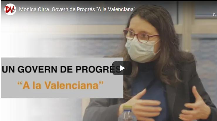 MÓNICA OLTRA. GOVERN DE PROGRÉS A LA VALENCIANA